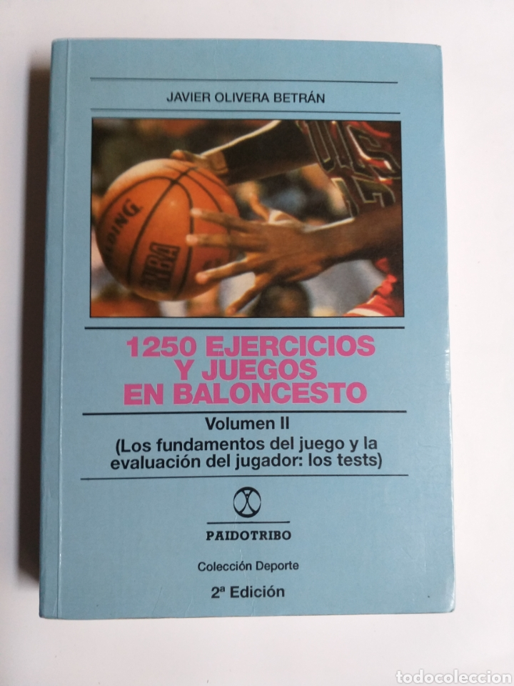 1250 EJERCICIOS Y JUEGOS EN BALONCESTO. VOLUMEN II . LOS FUNDAMENTOS DEL JUEGO Y LA EVALUACIÓN DEL J (Coleccionismo Deportivo - Libros de Baloncesto)