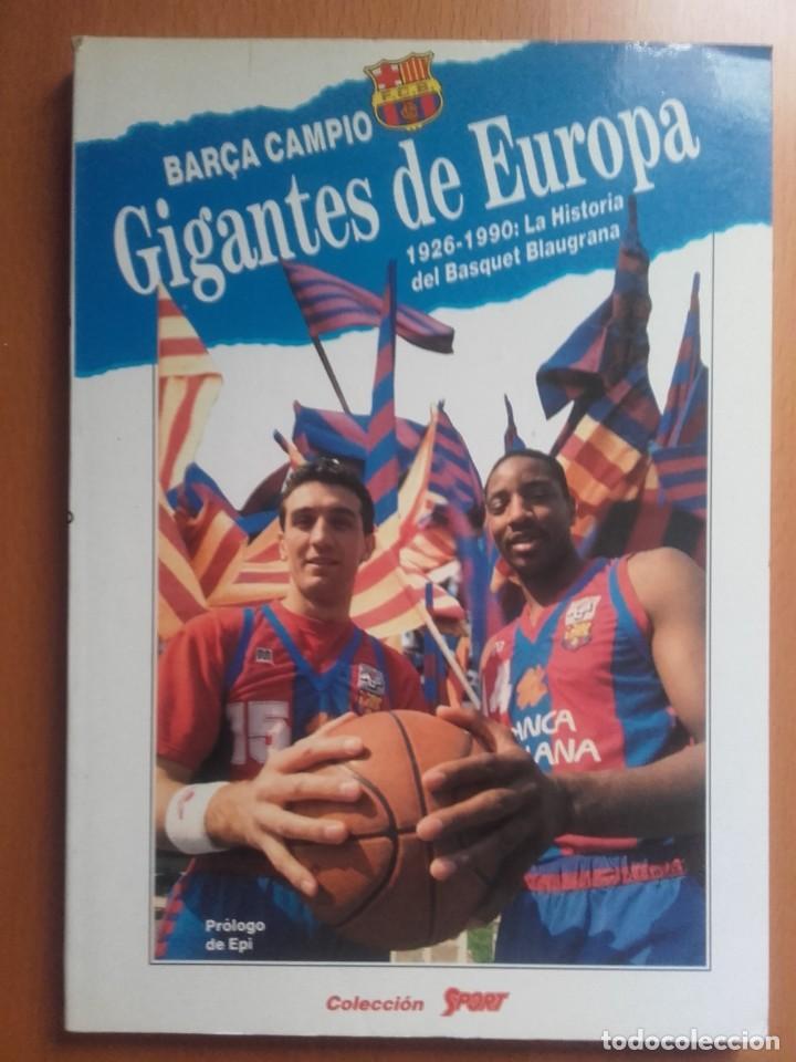 LIBRO BALONCESTO GIGANTES DE EUROPA FC BARCELONA BASKET (Coleccionismo Deportivo - Libros de Baloncesto)