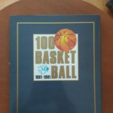 Coleccionismo deportivo: LIBRO 100 BASKETBALL 1891-1991. Lote 238407230