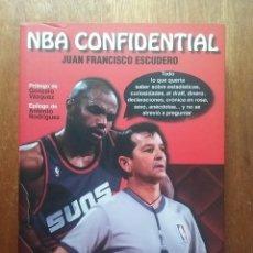 Coleccionismo deportivo: NBA CONFIDENTIAL, JUAN FRANCISCO ESCUDERO, EDICIONES JC, 2012, BALONCESTO, CONFIDENCIAL. Lote 240027375