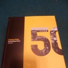 Coleccionismo deportivo: ELS 50 ANYS D'HISTÒRIA DEL CLUB BÀSKET BLANES 1958/2008 - LIBRO + DVD EN CATALÀ (BALONCESTO). Lote 242037760
