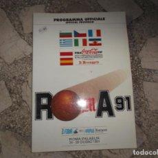 Coleccionismo deportivo: BASKET Nº 6 AÑO XLVI, ITALIANA, SPECIAL 27 CAMPEONATO EUROPEO ROMA 91, GUIA COMPLETA. Lote 243552645