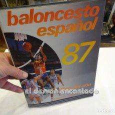 Coleccionismo deportivo: BALONCESTO ESPAÑOL 87. LIBRO DEL AÑO. FEDERACIÓN ESPAÑOLA DE BALONCESTO. Lote 243877370