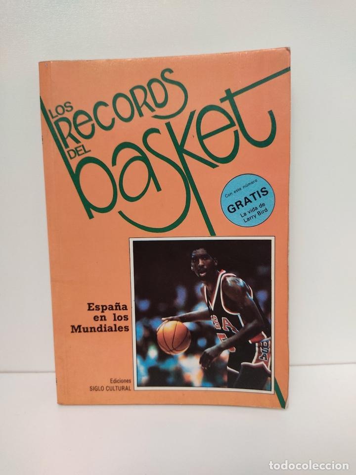 LOS RECORDS DEL BASKET - NUMERO 6 - ESPAÑA EN LOS MUNDIALES (Coleccionismo Deportivo - Libros de Baloncesto)