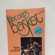 Coleccionismo deportivo: LOS RECORDS DEL BASKET - NUMERO 6 - ESPAÑA EN LOS MUNDIALES. Lote 244471060