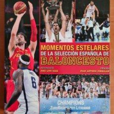 Coleccionismo deportivo: MOMENTOS ESTELARES DE LA SELECCIÓN ESPAÑOLA DE BALONCESTO - BASKET ESPAÑA. Lote 244525730