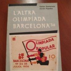 Coleccionismo deportivo: ALTRA OLIMPÍADA. BARCELONA 36. Lote 244952765