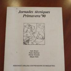 Coleccionismo deportivo: JORNADES TÈCNIQUES PRIMAVERA'90. Lote 252708430