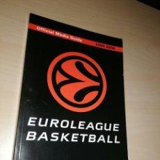 Coleccionismo deportivo: EUROLEAGUE BASKETBALL 2005-06 OFFICIAL MEDIA GUIDE. Lote 252783570