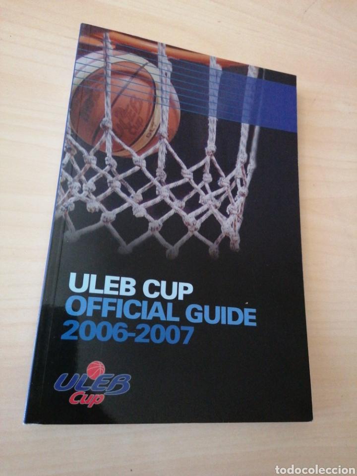 ULEB CUP 2006-07 - OFFICIAL GUIDE (Coleccionismo Deportivo - Libros de Baloncesto)