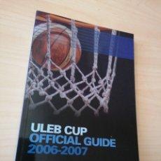 Coleccionismo deportivo: ULEB CUP 2006-07 - OFFICIAL GUIDE. Lote 252783850