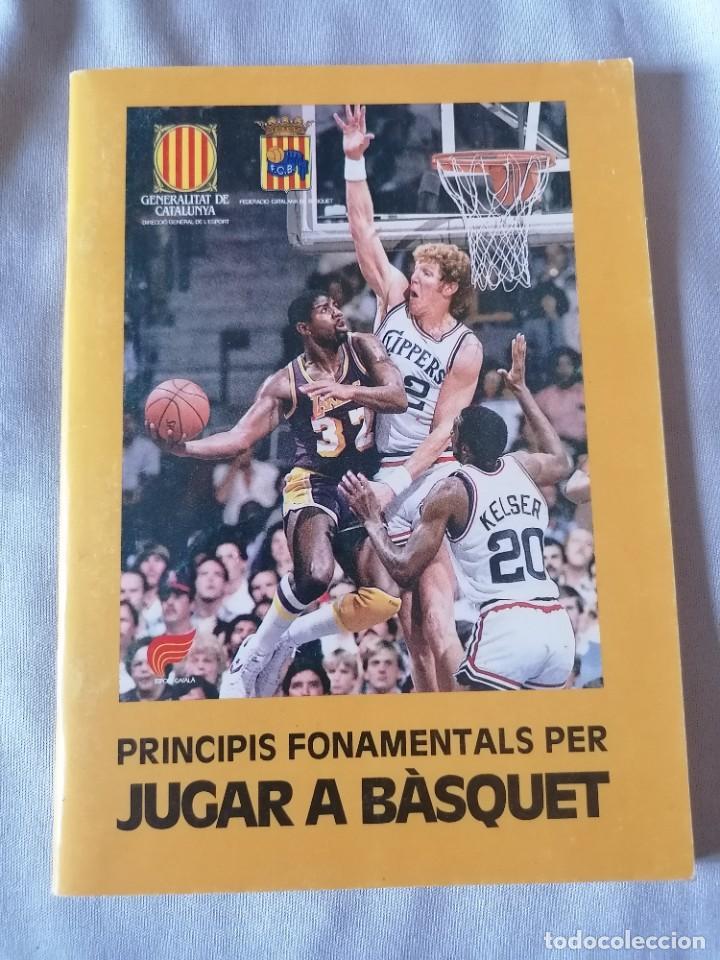 PRINCIPIS FONAMENTAALS PER JUGAR AL BASQUET * FEDERACIO CATALANA DEL BASQUET * ANCORA 1985 (Coleccionismo Deportivo - Libros de Baloncesto)