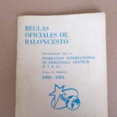 Coleccionismo deportivo: REGLAS OFICIALES DE BALONCESTO 1980 - 84 FIBA. FEDERACION ESPAÑOLA DE BALONCESTO. LIBRO. Lote 253422080