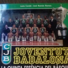 Coleccionismo deportivo: JOVENTUT BADALONA- LA QUINTA ESSENCIA DEL BASQUET 1992. Lote 257472170