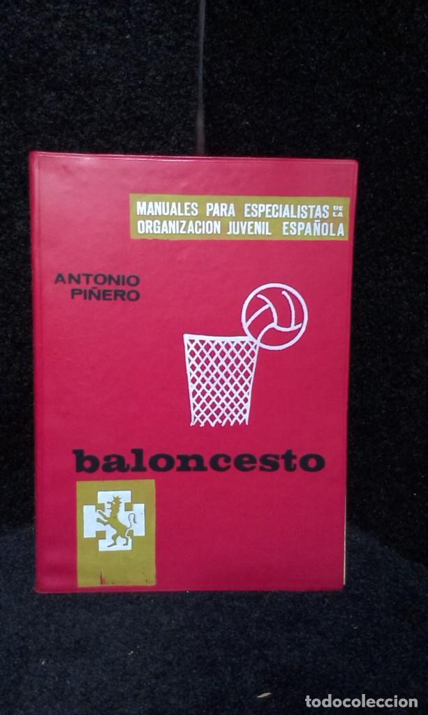 BALONCESTO - ANTONIO PIÑERO - MANUALES PARA ESPECIALISTAS DE LA O.J.E (Coleccionismo Deportivo - Libros de Baloncesto)