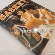 Coleccionismo deportivo: EL LIBRO DE ORO DEL BASKET. 1923-1985. FERNANDO FONT. ASESA. BARCELONA. Lote 263651500