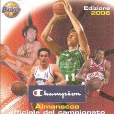 Coleccionismo deportivo: ALMANACCO UFFICIALE DEL CAMPIONATO ITALIANO DI BASKET (1920-2006). Lote 268124389