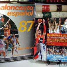 Coleccionismo deportivo: MOMENTOS ESTELARES DE LA SELECCIÓN ESPAÑOLA DE BALONCESTO-LIBRO DEL AÑO DEL BALONCESTO ESPAÑOL 86-87. Lote 270164503
