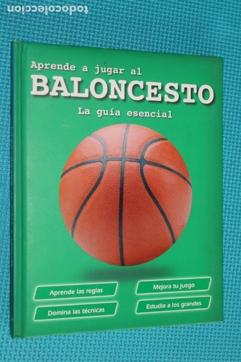 APRENDER A JUGAR AL BALONCESTO, LA GUIA ESENCIAL, APRENDER REGLAS, MEJORA TU JUEGO, DOMINA LAS TECNI (Coleccionismo Deportivo - Libros de Baloncesto)