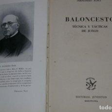 Coleccionismo deportivo: BALONCESTO TECNICA Y TACTICAS DE JUEGO FERNANDO FONT ED. JUVENTUD 1949. Lote 292306578