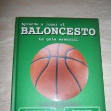 Coleccionismo deportivo: APRENDE A JUGAR AL BALONCESTO - LA GUIA ESENCIAL. Lote 292943063