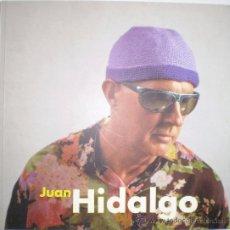 Libros: JUAN HIDALGO (EN MEDIO DEL VOLCÁN). 2004. Lote 33683999