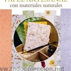 Libros: CARTÓN. PAPEL ARTESANAL CON MATERIALES NATURALES - DIANE FLOWERS. Lote 46123991