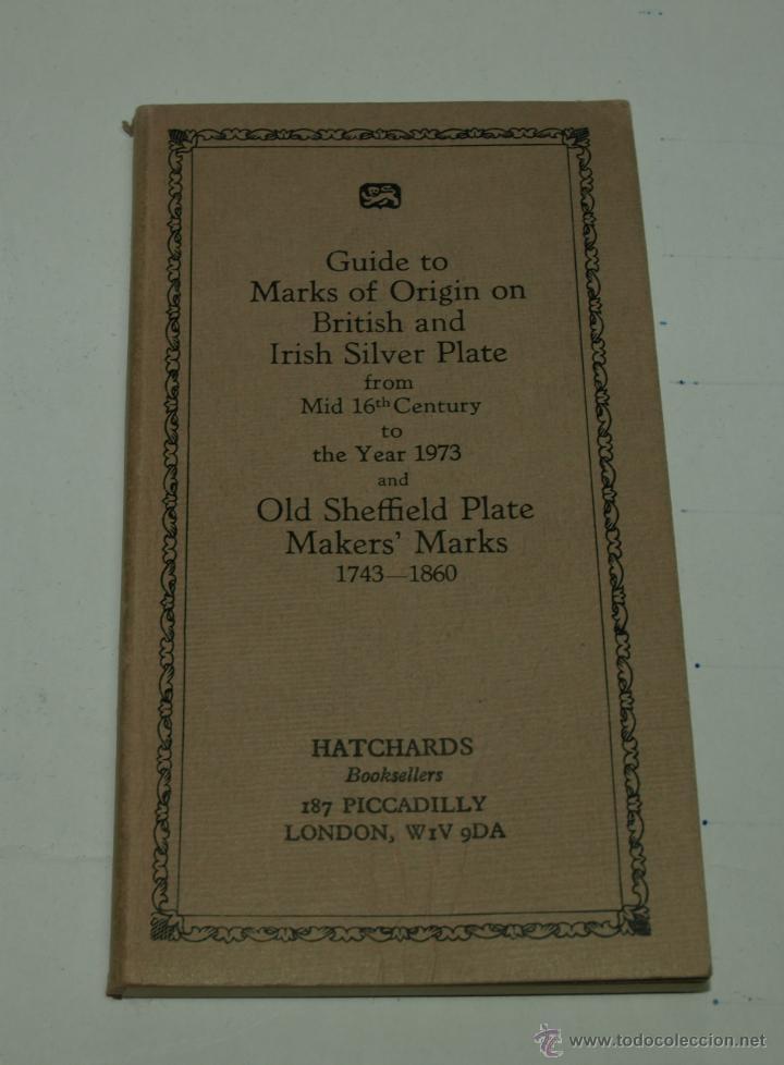 GUIA DE MARCAS DE PLATA -GUIDE TO MARKS OF ORIGIN ON BRITISH AN IRISH SILVER PLATE-1973 (Libros Nuevos - Bellas Artes, ocio y coleccionismo - Otros)