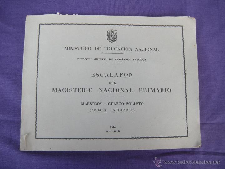ESCALAFÓN DEL MAGISTERIO NACIONAL PRIMARIO AÑO 1946 (Libros Nuevos - Bellas Artes, ocio y coleccionismo - Otros)