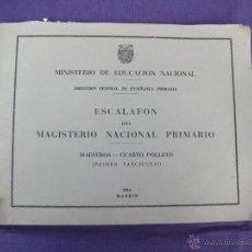 Libros: ESCALAFÓN DEL MAGISTERIO NACIONAL PRIMARIO AÑO 1946. Lote 49933542