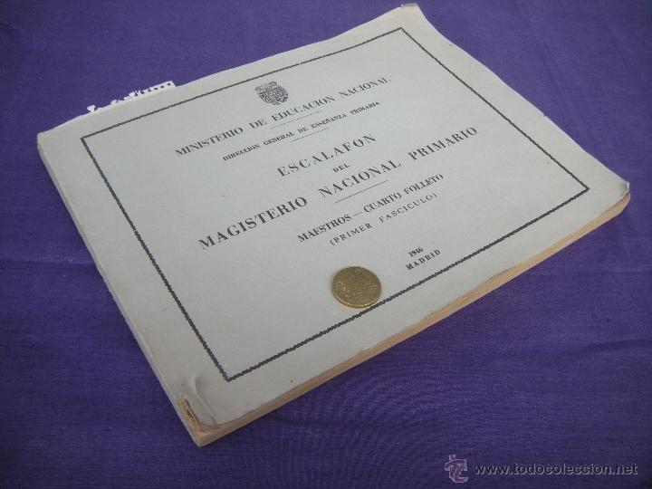 Libros: ESCALAFÓN DEL MAGISTERIO NACIONAL PRIMARIO AÑO 1946 - Foto 4 - 49933542
