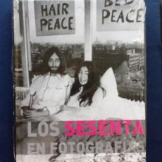 Libros: LOS SESENTA EN FOTOGRAFÍAS - LESCOTT, JAMES PARRAGON BOOKS JOHN LENNON NUEVO. Lote 50950035