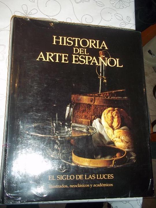 TOMO OCTAVO HISTORIA DEL ARTE ESPAÑOL EL SIGLO DE LAS LUCES ILUSTRADOS,NEOCLASICOS... AÑO 2002 (Libros Nuevos - Bellas Artes, ocio y coleccionismo - Otros)