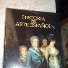Libros: TOMO NOVENO HISTORIA DEL ARTE ESPAÑOL LA EPOCA DE LAS REVOLUCIONES DE GOYA A LA MODERNIDAD AÑO 2002. Lote 52544049
