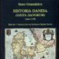 Libros: HISTORIA DANESA (GESTA DANORUM) GRAMMATICUS SAXO MIRAGUANO GASTOS DE ENVIO GRATIS. Lote 206305908