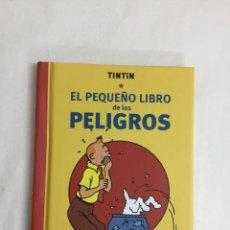 Libri: TINTÍN. EL PEQUEÑO LIBRO DE LOS PELIGROS (LIBRO DE REDUCIDAS DIMENSIONES). Lote 60053206
