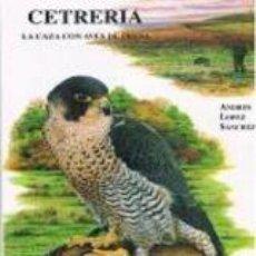 Libros: LIBRO DE CAZA. CETRERIA. Lote 174523742