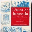 Libros: LLIBRE L'AUCA DE JUNCEDA, ORIOL VERGÉS. Lote 65920054