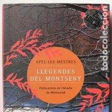 Libros: LLIBRE LLEGENDES DEL MONTSENY, APEL·LES MESTRES. Lote 65921054