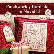 Libros: LABORES. PATCHWORK Y BORDADO PARA NAVIDAD - GAIL PAN. Lote 69014417