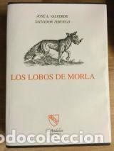 LIBRO DE CAZA. LOS LOBOS DE MORLA (Libros Nuevos - Bellas Artes, ocio y coleccionismo - Otros)