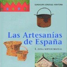 Libros: LAS ARTESANÍAS DE ESPAÑA. TOMO I. Lote 70772323