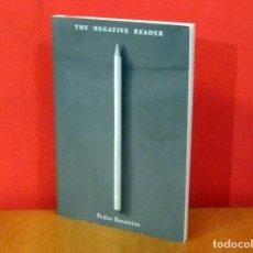 Libros: THE NEGATIVE READER (PEDRO BARATEIRO) NUEVO. Lote 77504917