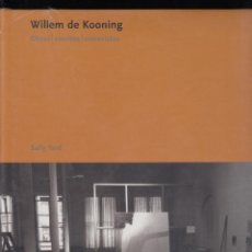 Libros: WILLEM DE KONING OBRAS ESCRITOS ENTREVISTAS SALLY YARD ED. POLÍGRAFA 2007 1ª EDICIÓN PRECINTADO. Lote 82890144