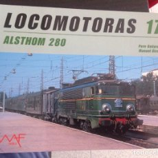 Livres: LOCOMOTORAS 17 ALSTHOM 280 MAF PERE BALIARDA/MANUEL ALVAREZ 48 PAG. Lote 81059676