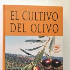 Libros: EL CULTIVO DEL OLIVO 5A. EDICIÓN.. Lote 183314953