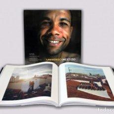 Libros: UNIVERSO MESTIZO LOLA DELGADO DANIEL LOZANO PRÓL VARGAS LLOSA LUNWERG FOTOGRAFÍAS PLASTIFICADO. Lote 87017400