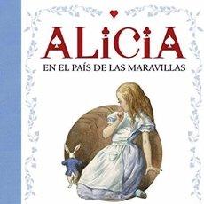 Libros: LIBRO CARRUSEL ALICIA EN EL PAÍS DE LAS MARAVILLAS TRIDIMENSIONAL POP UP PRECINTADO TOTALMENTE NUEVO. Lote 89684424