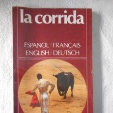 Libros: LA CORRIDA. ESPAÑA, VIDA Y PAISAJE. EDICIONES CASTELL. 191 PÁGINAS. 1978. NUEVO, SIN ABRIR. Lote 93276610
