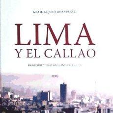 Libros: LIMA Y EL CALLADO: GUIA DE ARQUITECTURA Y PAISAJE JUNTA DE ANDALUCÍA PUBLICACIONES . Lote 95166568